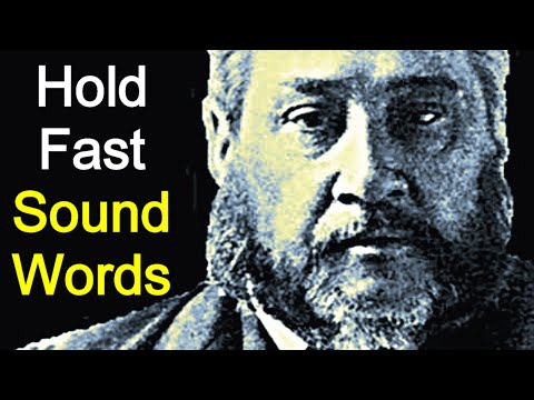 The Form of Sound Words - Charles Spurgeon Sermon