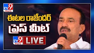 Etela Rajender Press Meet LIVE - TV9 - TV9