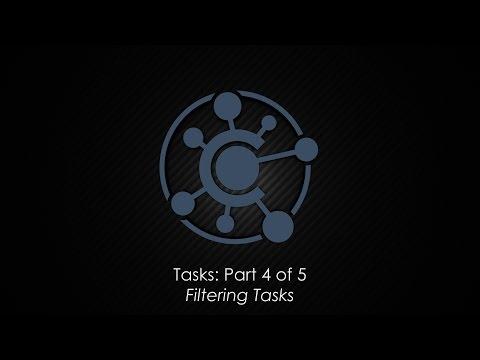Tasks: Part 4 – Filtering Tasks