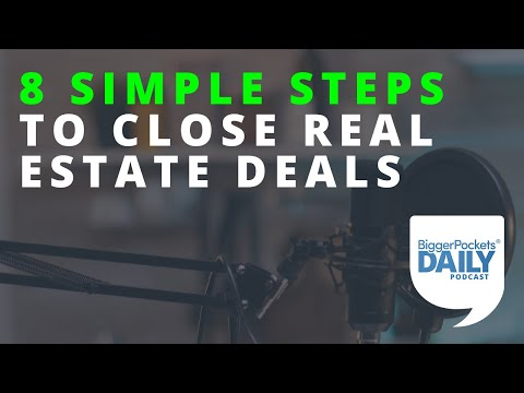 8 Simple Steps to Close Real Estate Deals Like a Rockstar | Daily Podcast 180