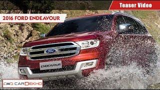 Ford Endeavour | Teaser Video | CarDekho