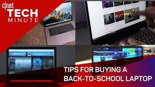 Tips for buying a back-to-school laptop
