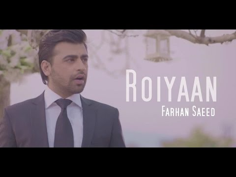 Roiyaan Lyrics - Farhan Saeed
