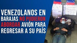 Venezolanos en Barajas no pudieron abordar avión para regresar a su país