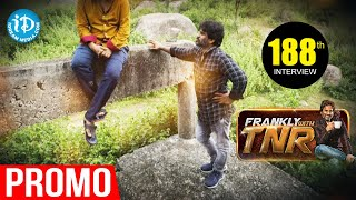 Frankly With TNR #188 - Exclusive Interview Promo || Talking Movies With iDream - IDREAMMOVIES