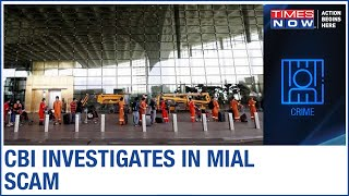 MIAL Scam: CBI raids 6 locations in Mumbai & Hyderabad - TIMESNOWONLINE