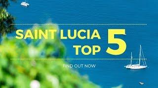 SAINT LUCIA 5 BEST travel place visit