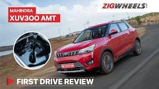 Mahindra XUV300 AMT Review   Fun Meets Function!   ZigWheels.com