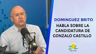 Francisco Dominguez Brito habla sobre la candidatura de Gonzalo Castillo