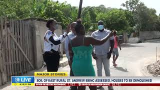 Soil Of East Rural St. Andrew Being Assessed, Houses to Be Demolished | News | CVMTV