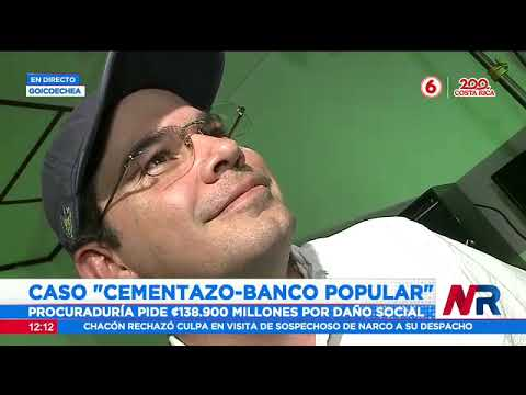 Fiscalía pide apertura a juicio de caso Cementazo- Banco Popular