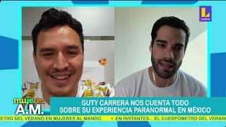 ???? Guty Carrera nos cuenta todo sobre su experiencia paranormal en Mexico