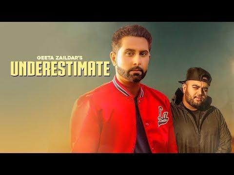 Underistimate-Geeta Zaildar HD Video Song With Lyrics Mp3 Download