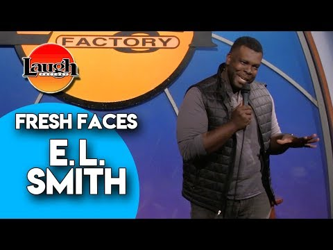 E.L. Smith   Fresh Faces   Laugh Factory Stand Up Comedy