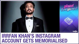 After Sushant Singh Rajput, Irrfan Khan's Instagram account gets memorialised - ZOOMDEKHO