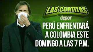 Las Cortitas de Depor: Perú enfrenta a Colombia este domingo por la Copa América