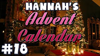 Hannah's Advent Calendar 2014 - Day 18