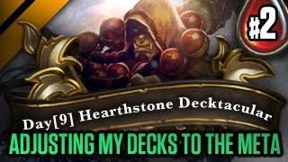 Day[9] HearthStone Decktacular #50 - Adjusting my decks to the meta P2