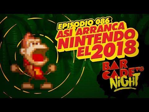 Así arranca Nintendo el 2018 - BarcadeVG Night 086