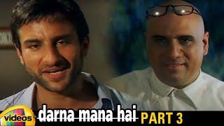Darna Mana Hai Telugu Dubbed Movie HD | Saif Ali Khan | Vivek Oberoi | RGV | Part 3 | Mango Videos - MANGOVIDEOS