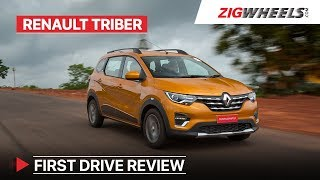 Renault Triber 7 Seater | First Drive Review | Price, Features, Interior & More | ZigWheels