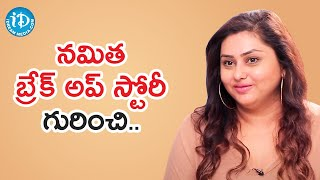 Namita Talks About Her Break Up | Frankly with TNR | iDream Telugu Movies - IDREAMMOVIES
