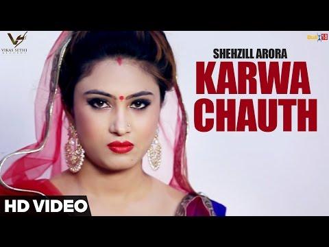 Karwa Chauth Lyrics - Shehzill Arora | Punjabi Song