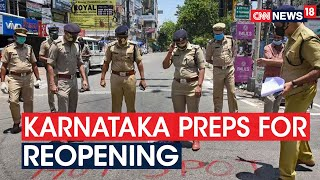 Govt Begins Phase-Wise Exit From Lockdown; Here's How K'Taka Is Preparing For Reopening | CNN News18 - IBNLIVE