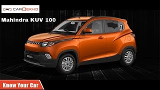 Know Your Mahindra KUV 100 | Review of Features | CarDekho.com