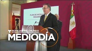 México rechaza el plan de EE. UU. de enviar mexicanos migrantes a Guatemala   Noticias Telemundo