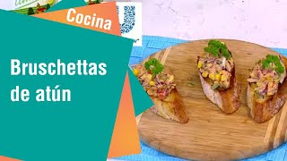 Receta de Secretos de Cocina de Unilever: Bruschettas de Atún