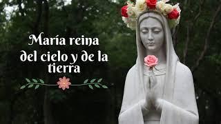 María reina del cielo y de la tierra