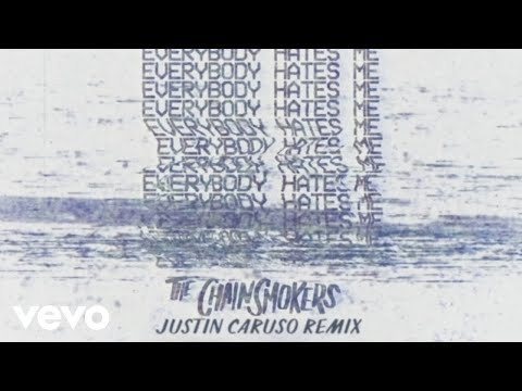 connectYoutube - The Chainsmokers - Everybody Hates Me (Justin Caruso Remix - Audio)