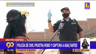 ???? Policía vestido de civil frustra robo y captura a asaltantes | Latina Noticias