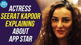 Actress Seerat Kapoor Explaining About App Star Technology