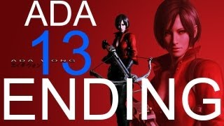 Resident Evil 6 walkthrough - Ada Ending + Secret Ending HD part 13 Ada walkthrough gameplay RE6