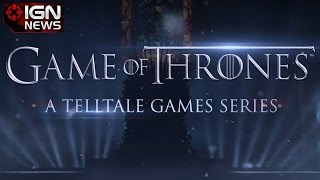 Telltale Releases Revealing Third Game of Thrones Teaser - IGN News