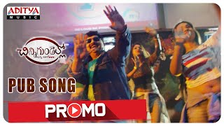 Pub Song Promo || Chinni Gundello (Enni Aashalo) Movie || G.M Satish - ADITYAMUSIC