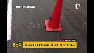 """Atocongo: Cae banda que asaltaba a clientes del """"Open Plaza"""""""