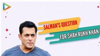 "Salman Khan: ""I want to ask SRK - Itne bade ghar mein tum...""   Katrina Kaif - HUNGAMA"
