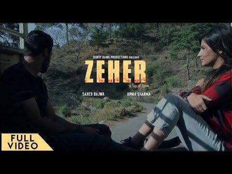 ZEHER LYRICS - Saheb Bajwa | Punjabi Sad Song 2018