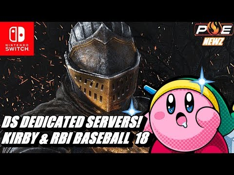 connectYoutube - Nintendo Switch - Dark Souls has Dedicated Servers! R.B.I. Baseball 18 Announced & MORE!