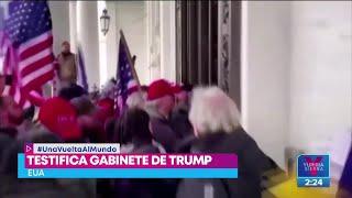Gabinete de Donald Trump testifica sobre el ataque al Capitolio   Noticias con Yuriria Sierra