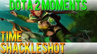 Dota 2 Moments - Time Shackleshot
