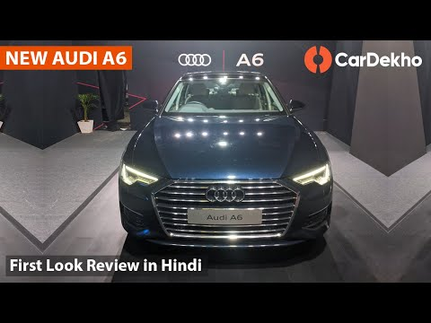 2019 Audi A6 First Look () | New Features, Engine, Rear Seat & More! | CarDekho.com
