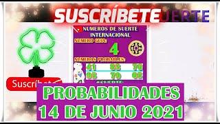 Probabilidades Para Hoy 14 de Junio 2021