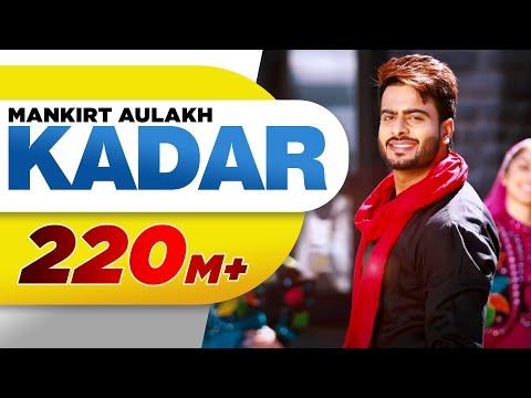 Kadar Lyrics - Mankirt Aulakh
