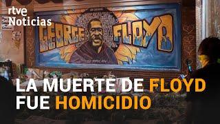 Fue un HOMICIDIO; es la conclusión de la AUTOPSIA oficial sobre la muerte de GEORGE FLOYD