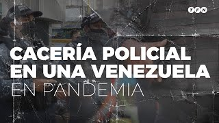 CACERÍA POLICIAL en VENEZUELA para