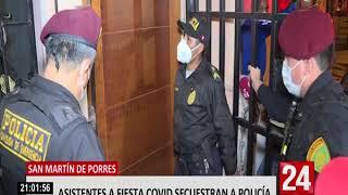 Secuestran a policía tras intervenir fiesta Covid en San Martín de Porres